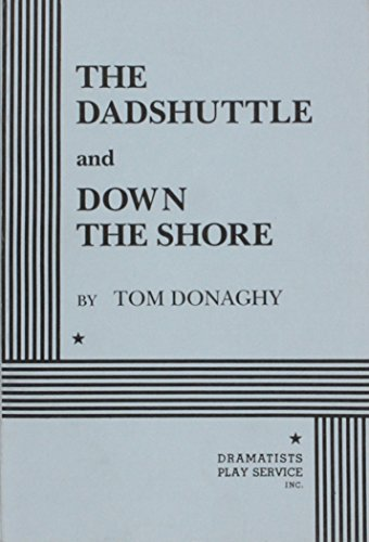 The Dadshuttle and Down the Shore - Acting Edition