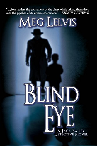 Blind Eye (Jack Bailey Mystery Book 2)