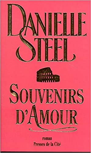 Souvenirs D Amour Danielle Steel 9782258044302 Amazon Com