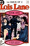 Lois Lane issue 1 of 2 (Lois Lane Book One: