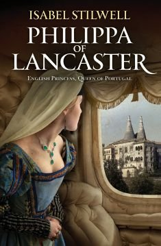 Philippa of Lancaster - English Princess, Queen of Portugal