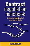Contract Negotiation Handbook, Robin Ward and Damian Ward, 0731407202