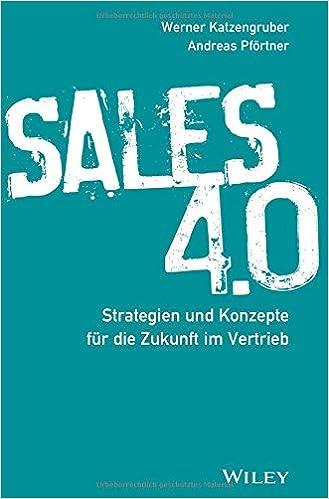 Cover des Buchs: Sales 4.0: Strategien und Konzepte für die Zukunft im Vertrieb
