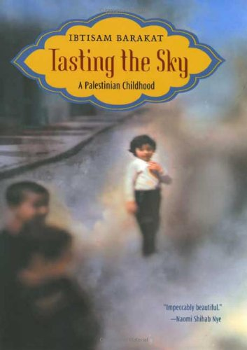 Read Online Tasting the Sky: A Palestinian Childhood ebook