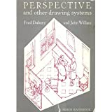 Perspective and Other Drawing Systems, Fred Dubery and John Willats, 0442219598