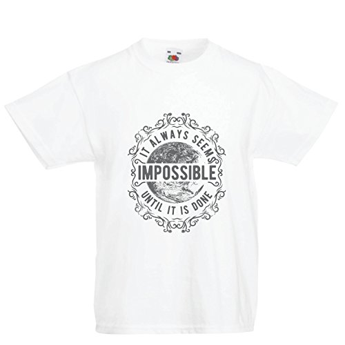 Kids Boys/Girls T-Shirt Give Up - It Always Seems Impossible Until It is Done (12-13 Years White Multi Color)
