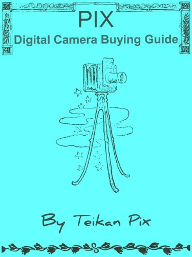 (PIX Digital Camera Buying Guide)