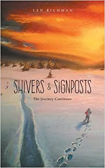 Book Shivers & Signposts: The Journey Continues by Len Richman (2015-08-13)