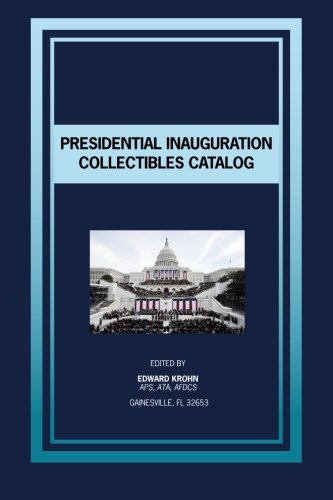 Presidential Inauguration Collectibles Catalog
