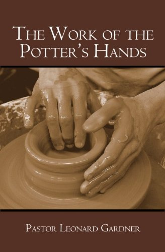 The Work of the Potter's Hands pdf