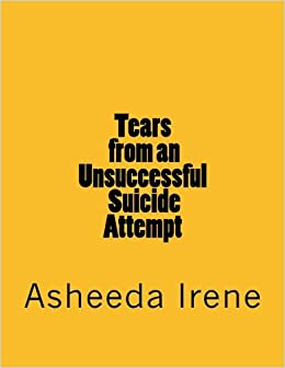 Tears from an Unsuccessful Suicide Attempt