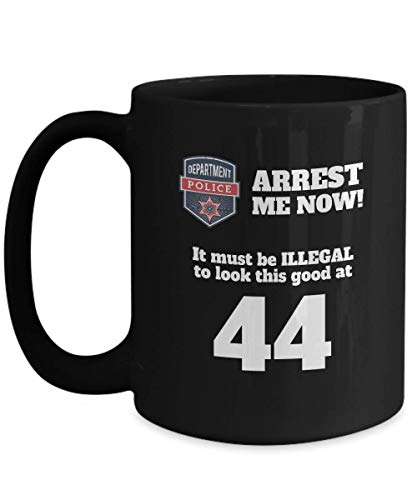 Joke 44th Birthday Black Coffee Mug - 44 Year Old Birthday Gift Ideas Him Her - Forty Four Years Age Police Men Women