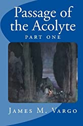 Passage of the Acolyte, Part One