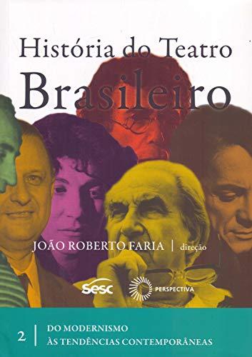 História do Teatro Brasileiro - Volume II