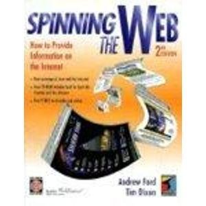Spinning the Web: How to Provide Information on the Internet ...