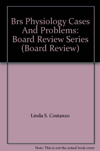 Download Brs Physiology Cases And Problems Board Review Series