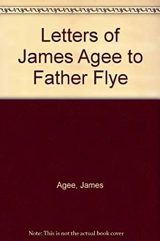 book cover of Letters of James Agee to Father Flye