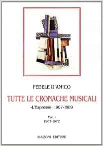 """Tutte le cronache musicali: """"L'espresso"""" 1967-1989"""