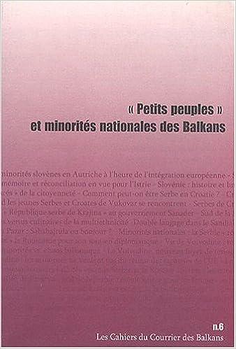 Téléchargement Petits peuples et minorités nationales des Balkans pdf epub