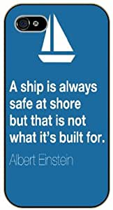iPhone 6 A ship is always safe at shore. Blue - black plastic case / Einstein, Inspirational and motivational life quotes / SURELOCK AUTHENTIC