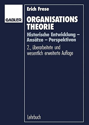 organisationstheorie-historische-entwicklung-anstze-perspektiven