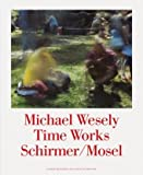 Time Works, Michael Wesely, 3829605137