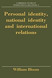 Personal Identity, National Identity and International Relations (Cambridge Studies in International Relations)