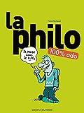 La philo 100 % ado: Nouvelle édition