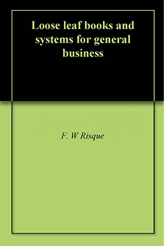 Loose leaf books and systems for general business