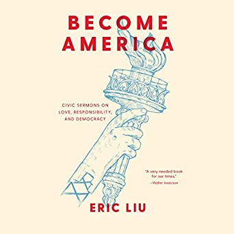 Become America: Civic Sermons on Love, Responsibility, and