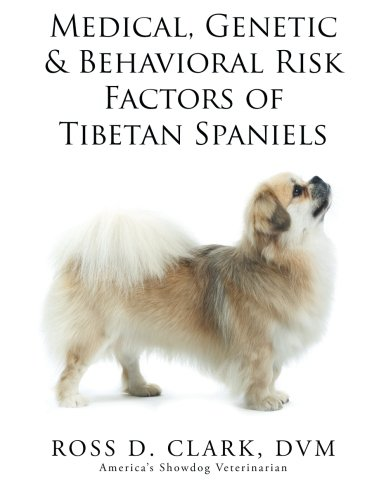 Medical, Genetic & Behavioral Risk Factors of Tibetan Spaniels ebook