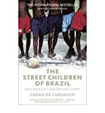 img - for By Sarah de Carvalho - The Street Children of Brazil: One Woman's Remarkable Story (2009-11-16) [Paperback] book / textbook / text book