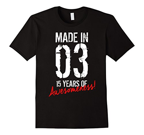 15 Year Old Birthday Gift Shirt Born in 2003 15th Birthday (2003 Present)