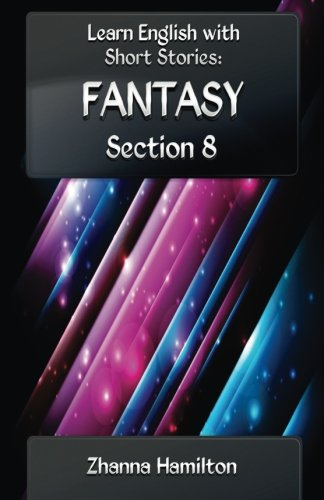 Fantasy (Learn English with Short Stories Book 8)