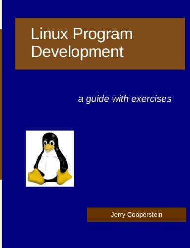 Linux Program Development: a guide with exercises
