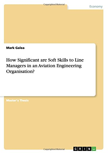 How Significant are Soft Skills to Line Managers in an Aviation Engineering Organisation? pdf epub