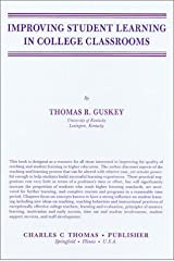 Improving Student Learning in College Classrooms [9/4/1987] Thomas R. Guskey Hardcover
