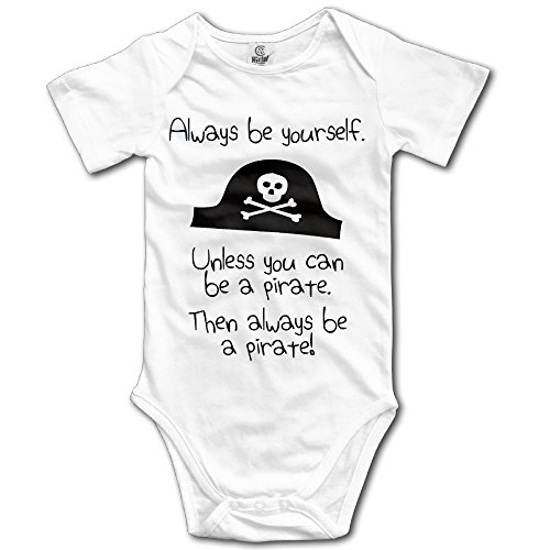 - Always Be Yourself, Unless You Can Be A Pirate Baby Onesie Bodysuit