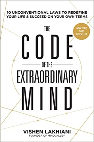 74f694f910b The Code of the Extraordinary Mind  10 Unconventional Laws to Redefine Your  Life and Succeed On Your Own Terms - Livros na Amazon Brasil- 9781623367084