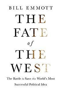 Book Cover: The Fate of the West: The Battle to Save the World's Most Successful Political Idea