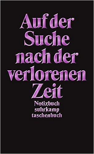 Notizbuch Suhrkamp Taschenbuch Auf Der Suche Nach Der Verlorenen