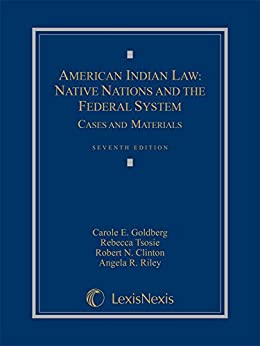 American Indian Law: Native Nations and the Federal System, 2015 by [Goldberg, Carole E., Tsosie, Rebecca, Washburn, Kevin K., Washburn, Elizabeth Rodke]