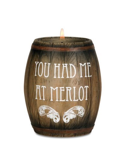 Wine All The Time 22028 Wine Barrel Candle Holder, You Had Me at Merlot, 3-3/4-Inch