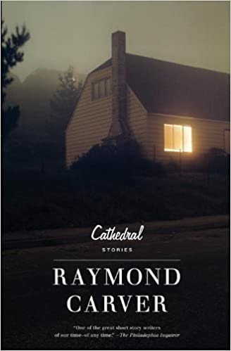 cathedral raymond carver literature amazon