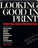 Looking Good in Print, Roger C. Parker, 0940087324