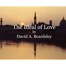 The Ideal of Love (The Ideal of...)