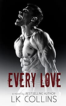 Every Love (Every Soul Series Book 3) by [Collins, LK]