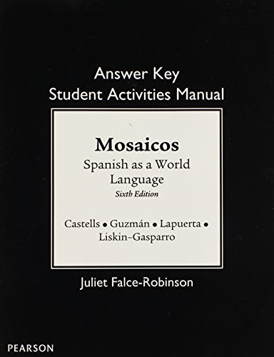 SAM Answer Key for Mosaicos: Spanish as a World Language (Sam Answer Key)