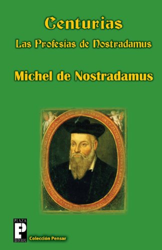 Centurias, las profesias de Nostradamus (Spanish Edition) [Michel de Nostradamus] (Tapa Blanda)