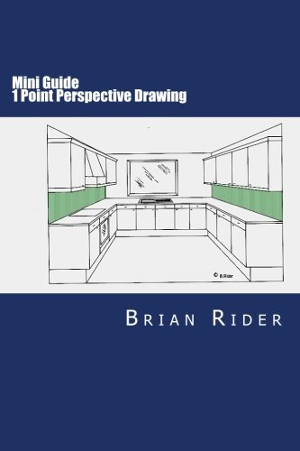 Mini Guide 1 Point Perspective Drawing: step by step guide (Mini Guides 2016) (Volume 2)